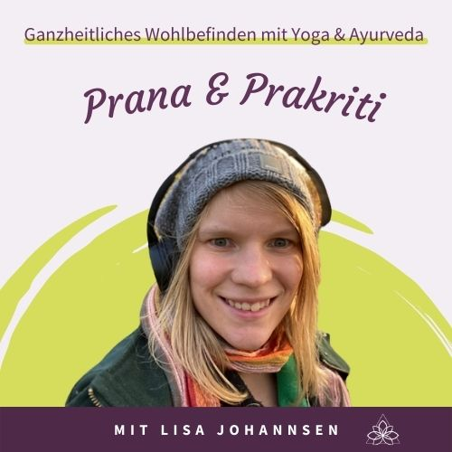 Podcast Cover Prana und Prakriti Lisa Johannsen